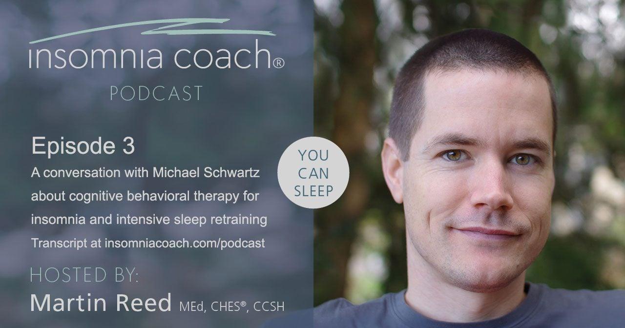 A conversation about CBT-I and intensive sleep retraining